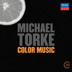 Michael Torke: Color Music - Baltimore Symphony Orchestra, David Zinman, London Sinfonietta, Kent Nagano
