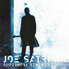 Supernova Remixes - EP - Joe Satriani