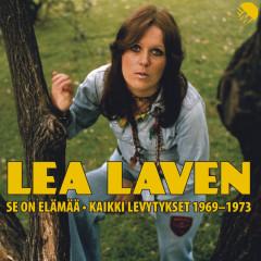 Se On Elämää - Kaikki Levytykset 1969-1973 - Lea Laven