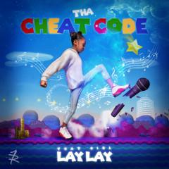 Tha Cheat Code - That Girl Lay Lay