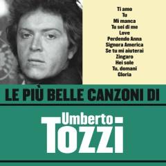 Le pìu belle canzoni di Umberto Tozzi - Umberto Tozzi
