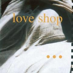 1990 - Love Shop
