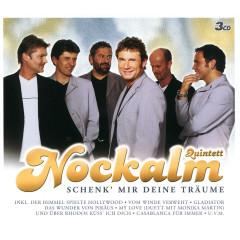 Schenk' Mir Deine Träume - Nockalm Quintett