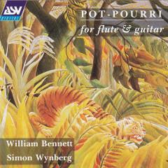 'Pot-Pourri' for flute & guitar - William Bennett, Simon Wynberg