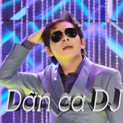 Dân Ca DJ 2 (EP) - Bảo Hưng Miền Tây