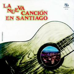 La Nueva Cancíon en Santiago (Remasterizado)