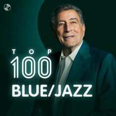 Top 100 Nhạc Blue/Jazz Âu Mỹ Hay Nhất