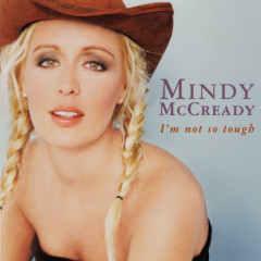 I'm Not So Tough - Mindy McCready