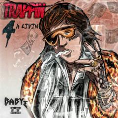 Trappin 4 A Livin (Single)