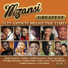 Mzansi Greatest Jazz Artists Praise the Lord