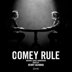 The Comey Rule (Original Series Soundtrack) - Henry Jackman