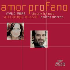 Vivaldi: Amor profano - Simone Kermes, Venice Baroque Orchestra, Andrea Marcon