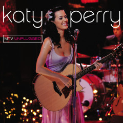 Unplugged (Live At MTV Unplugged, New York, NY/2009) - Katy Perry