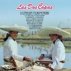 Las Dos Copas (La Vida de un Ranchero) - Las Dos Copas