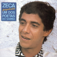 Um dos Poetas do Samba - Zeca Pagodinho