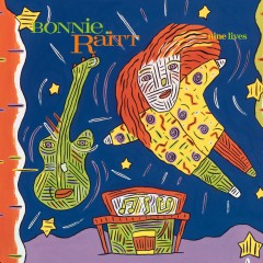 Nine Lives (Remastered Version) - Bonnie Raitt