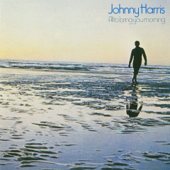 All To Bring You Morning - Johnny Harris