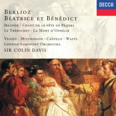 Berlioz: Beátrice et Bénédict; Irlande - Sir Colin Davis, Josephine Veasey, John Mitchinson, April Cantelo, John Cameron
