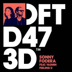Feeling U (feat. Yasmin) - Sonny Fodera, Yasmin