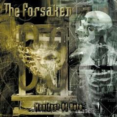 Manifest of Hate - The Forsaken
