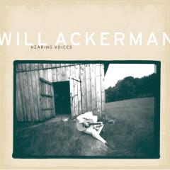 Hearing Voices - Will Ackerman