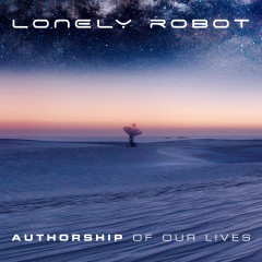 Authorship of Our Lives - Lonely Robot
