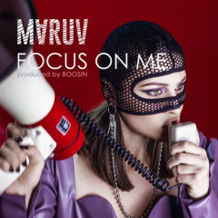 Focus On Me (Single) - MARUV