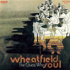 Wheatfield Soul - The Guess Who