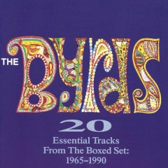 20 Essential Tracks From The Box Set: 1965-1990 - The Byrds