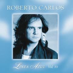Línea Azul - Vol. X - Pájaro Herido - Roberto Carlos