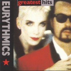 Greatest Hits - Eurythmics, Annie Lennox, Dave Stewart