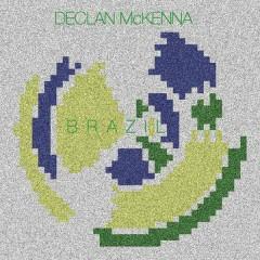 Brazil - Declan McKenna