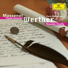 Massenet: Werther - Placido Domingo, Elena Obraztsova, Kurt Moll, Arleen Augér, Cologne Radio Symphony Orchestra