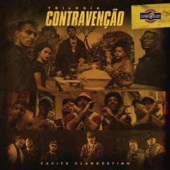 Trilogia Contravenção - Cacife Clandestino