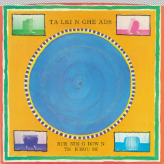 Burning Down the House / I Get Wild / Wild Gravity - Talking Heads