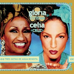 Tres Gotas De Agua Bendita - Gloria Estefan