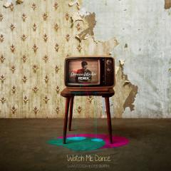 Watch Me Dance (Roman Kouder Remix)