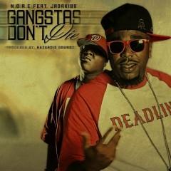 Gangstas Don't Die (feat. Jadakiss) - N.O.R.E., Jadakiss
