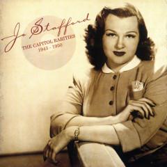 The Capitol Rarities 1943 - 1950 - Jo Stafford