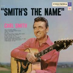 Smith's the Name - Carl Smith