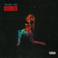 Issues (feat. Russ) - PnB Rock, Russ