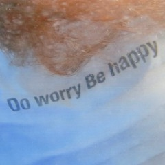 Do Worry Be Happy (EP)