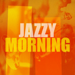 Jazzy Morning - Various Artists
