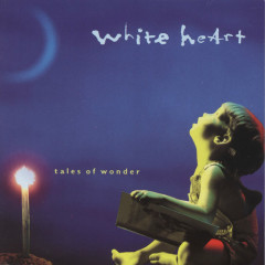 Tales Of Wonder - Whiteheart
