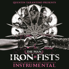 The Man with the Iron Fists: Soundtrack Instrumental - Various Artists