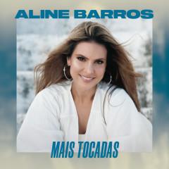Aline Barros Mais Tocadas - Aline Barros