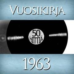 Vuosikirja 1963 - 50 hittiä - Various Artists