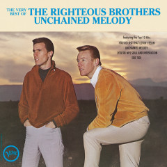The Very Best Of The Righteous Brothers - Unchained Melody - The Righteous Brothers