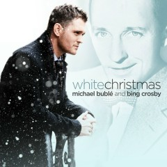 White Christmas - Michael Bublé, Bing Crosby