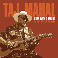 Blues With A Feeling - Taj Mahal